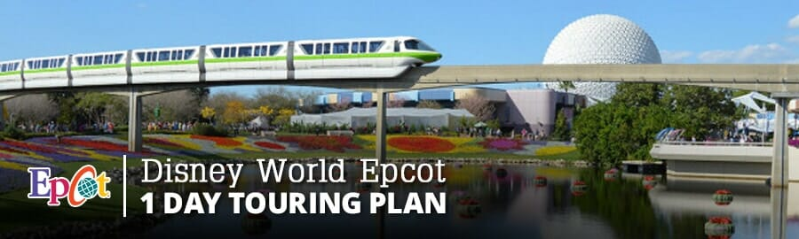 Disney World Epcot in 1 Day Touring Plan