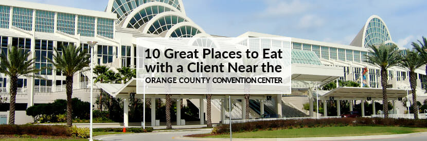 10 Great Places to Take-a-Client-to-Eat-Near-the-Orange-County-Convention-Center