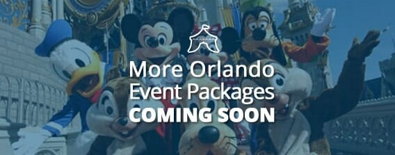 Orlando Event Packages Coming Soon