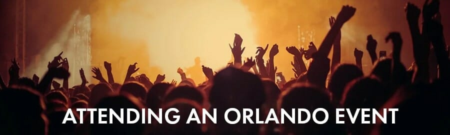 Tips for those attending an Orlando Event