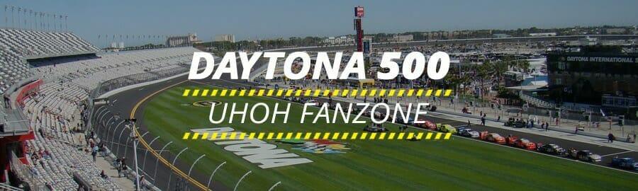 Daytona 500 UHOH FANZONE