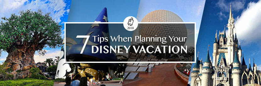 7 Tips When Planning Your Disney Vacation