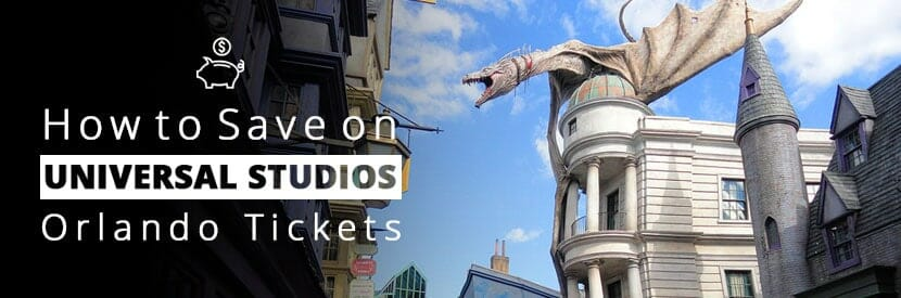How to Save on Universal Studio Tickets - OrlandoVacation