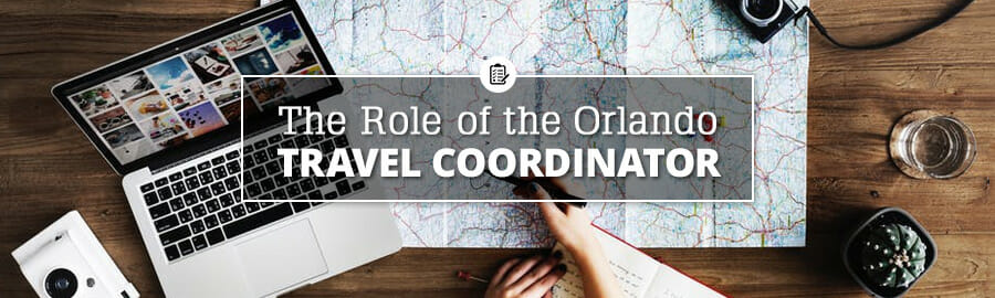 The role of the Orlando travel coordinator