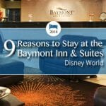 9 Reasons to Stay at Baymont Inn & Suites Disney World