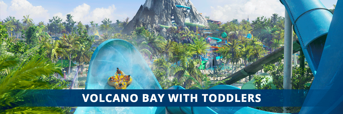 Blog Post Volcano Bay With Toddlers-Orlando Vacation