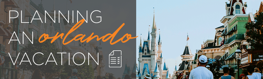 Planning your Orlando vacation