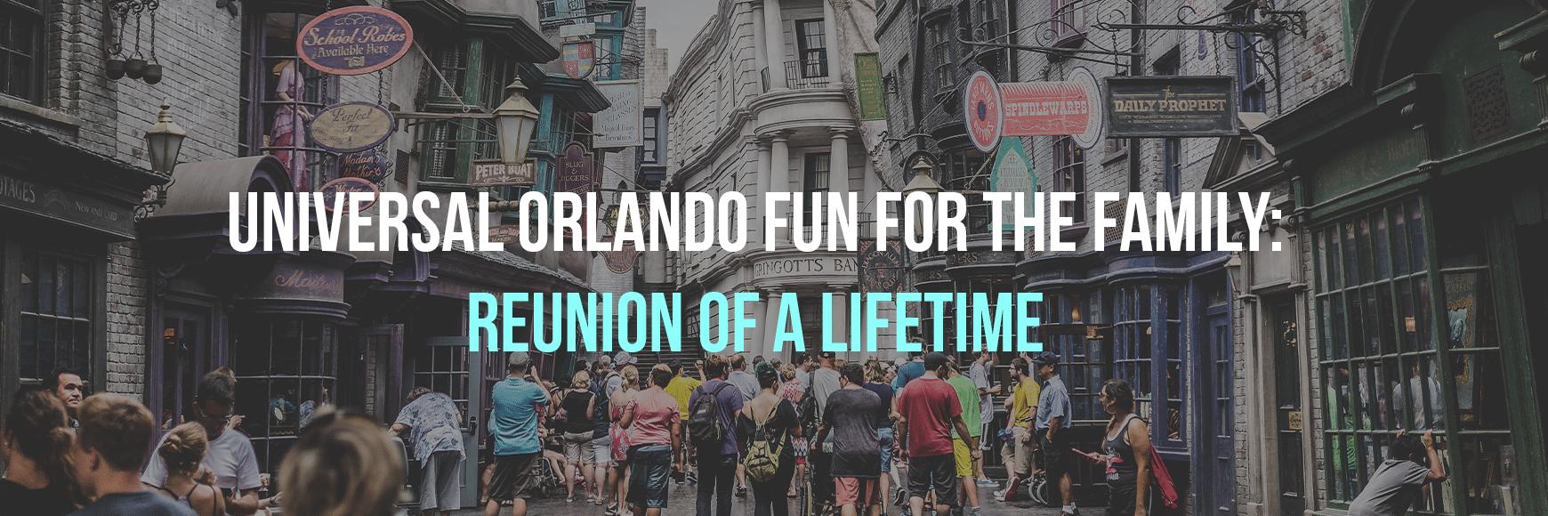 Universal Reunion - Universal Orlando