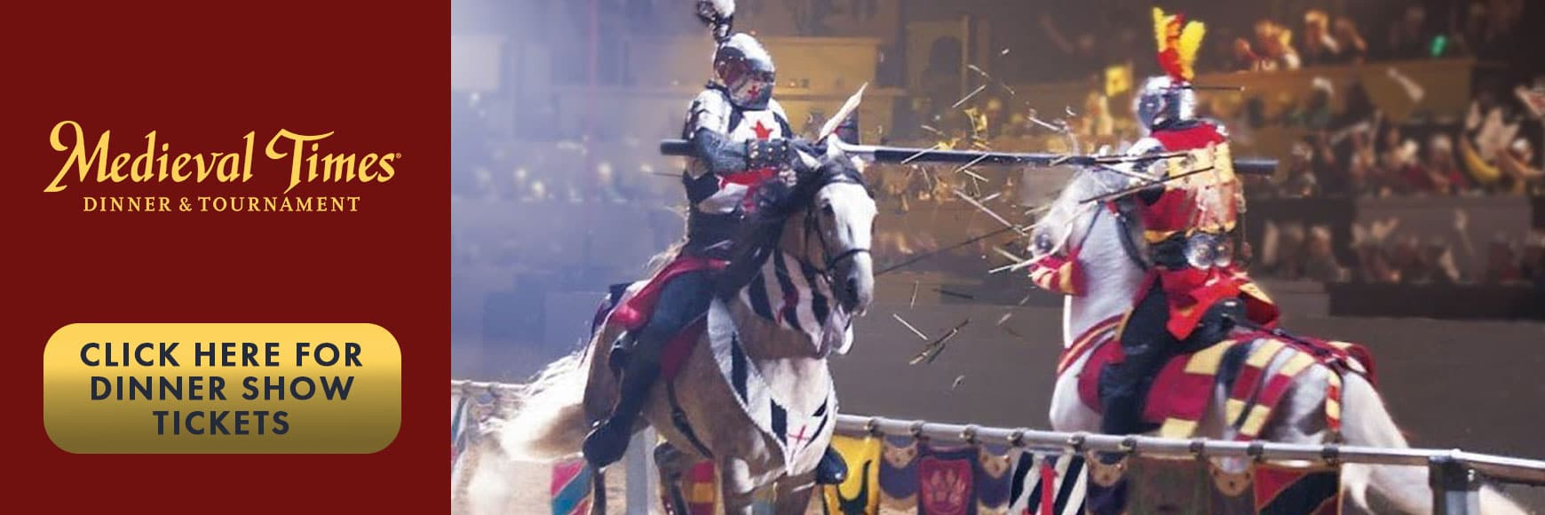 Medieval Times Dinner Show Tickets