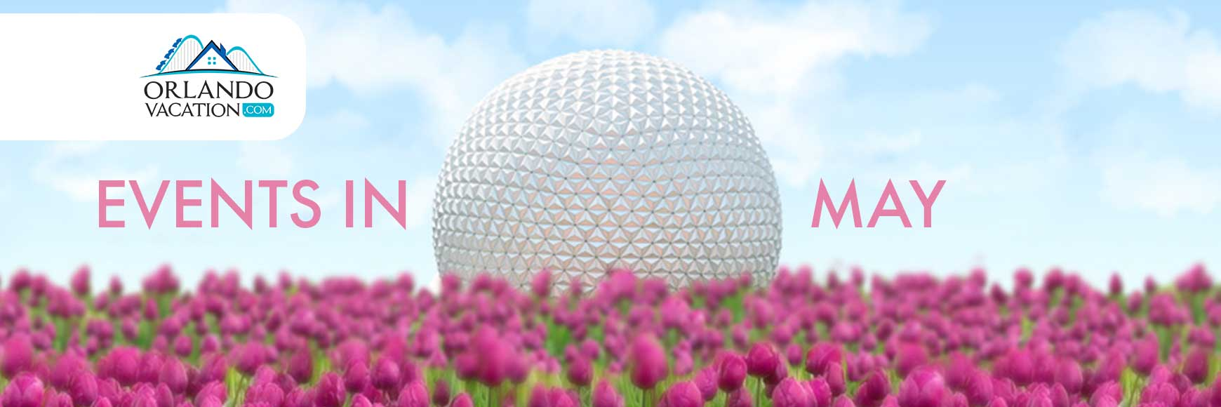 Events In May 2021, Epcot