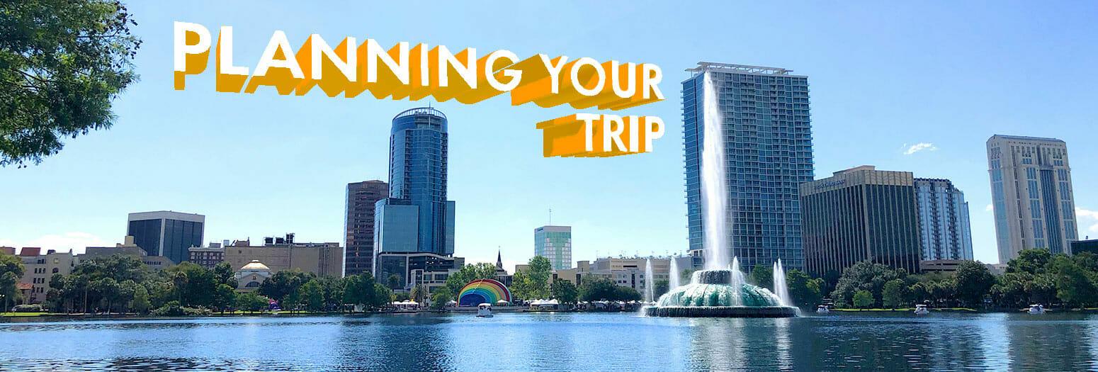 Your Trip to Orlando