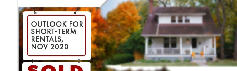 Outlook For Short-Term Rentals, Nov 2020